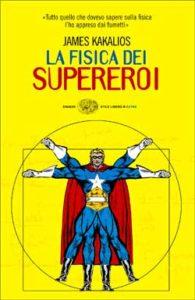 Copertina del libro LA FISICA DEI SUPEREROI
