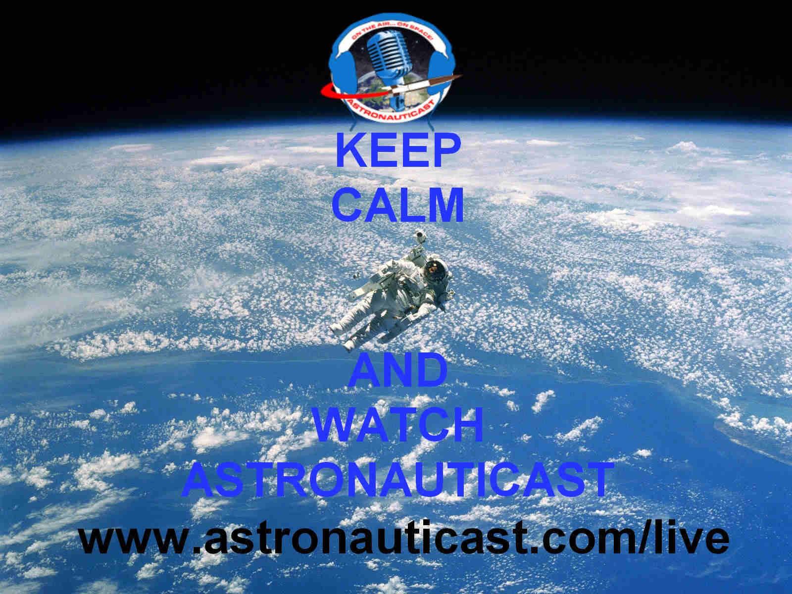 Una mia personale rivisitazione dell'ormai famoso KEEP CALM dedicato ad astronautiCAST